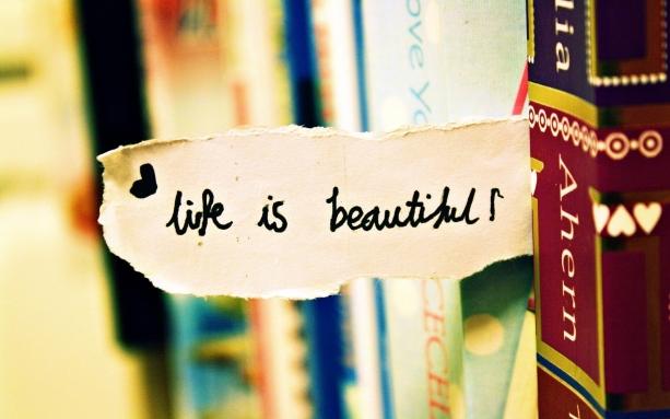 Life-Is-Beautiful-Wallpaper