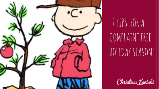 7 tips for a complaint free holiday season!
