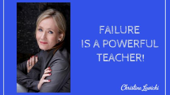Failure is a powerful teacher (1)